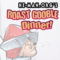 Episode 090 - He-Man.org's Roast Gooble Dinner