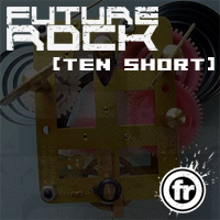 FUTURE ROCK [podcast] - Ten Short
