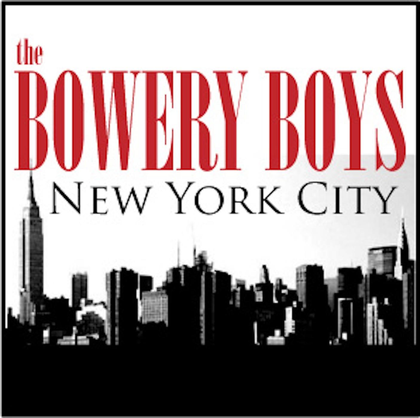 New York City History: The Bowery Boys
