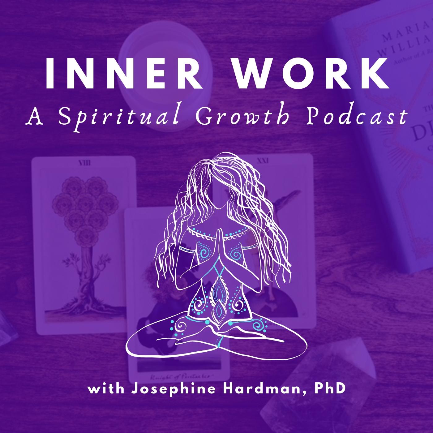 Inner Work: A Spiritual Growth Podcast show art
