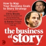 Artwork for #31: How to Map Your Business Goals to Story Strategy
