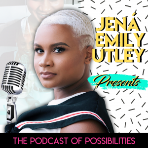 Podcast Of Possibilities