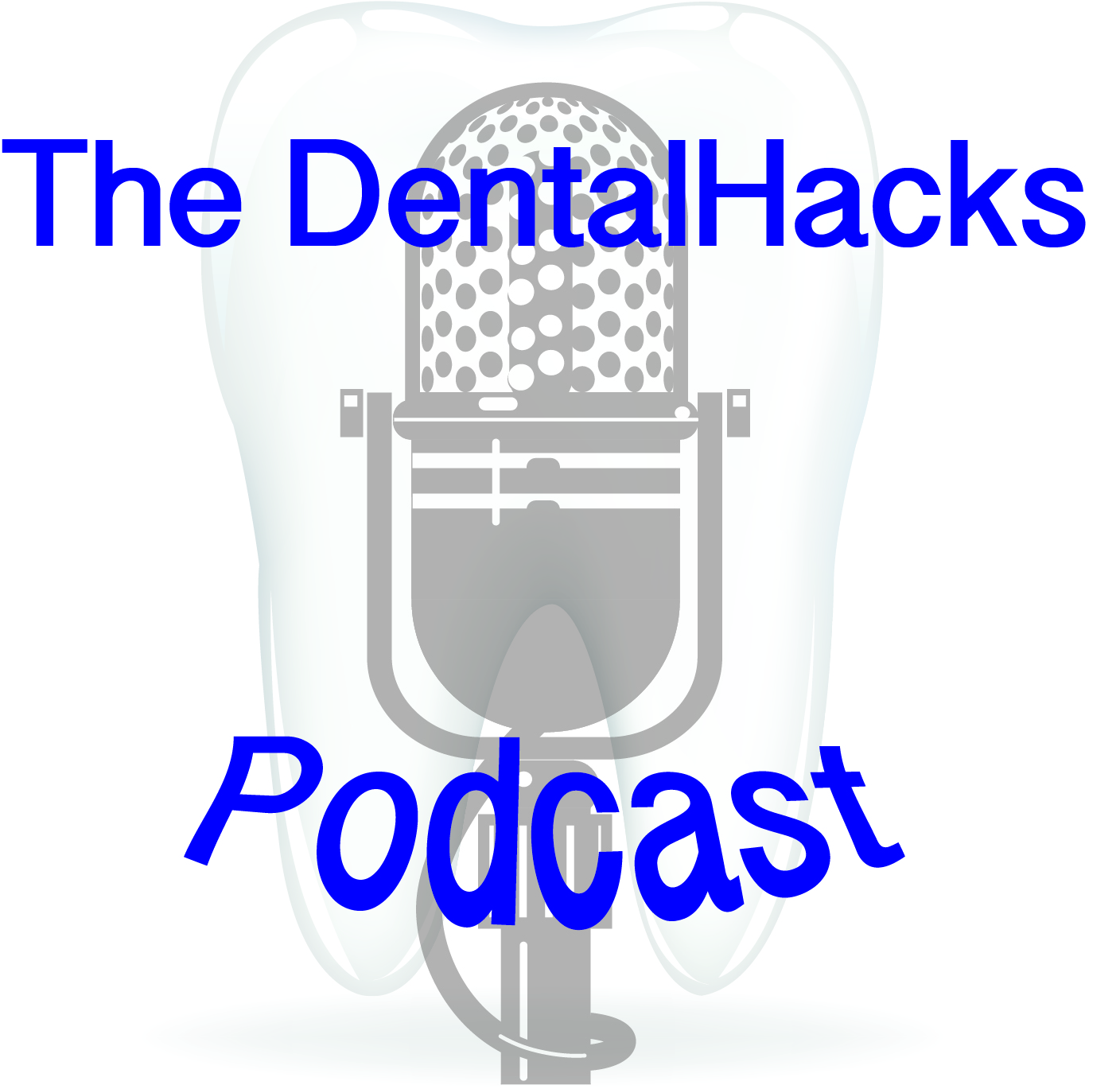 The DentalHacks Podcast episode 05: Mark Jackson sees the future in 3D