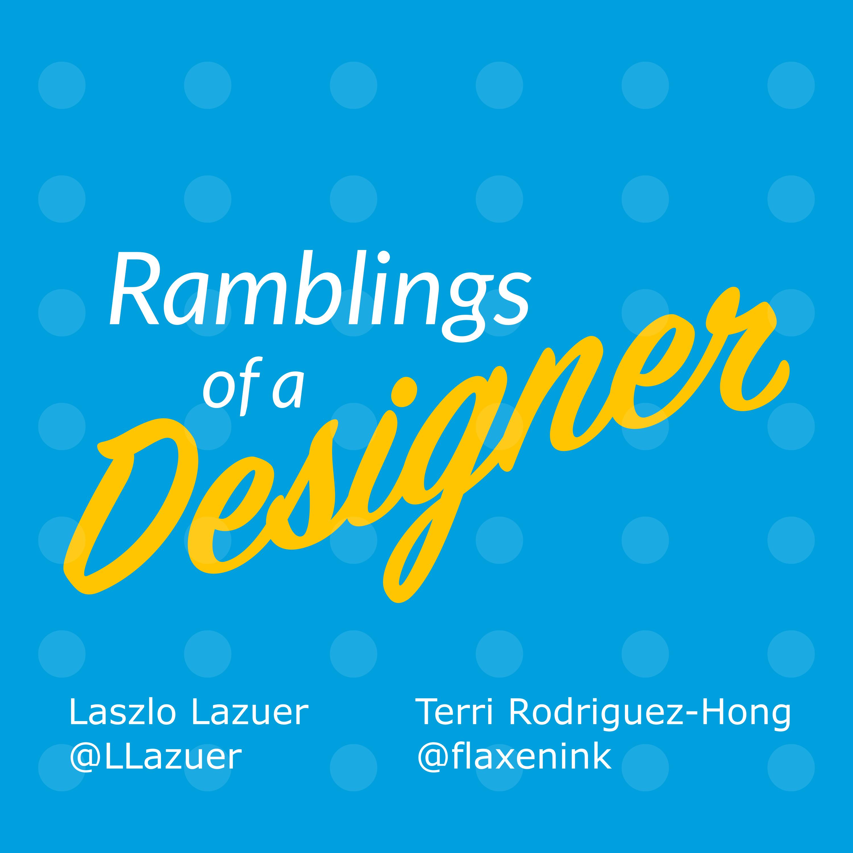 Ramblings of a Designer podcast show art