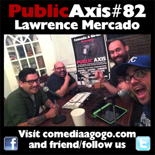 Public Axis #82: Lawrence Mercado