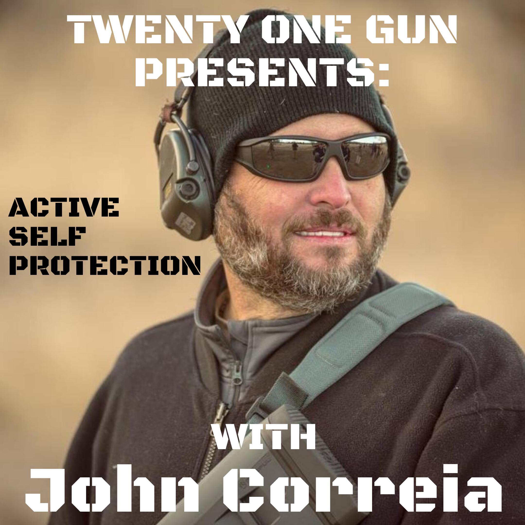 Artwork for #23 Navy Veteran, John Correia - Are you prepared for a gunfight?