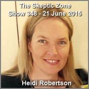 The Skeptic Zone #348 - 21.June.2015