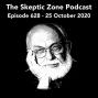 Artwork for The Skeptic Zone #628 - 25.October.2020