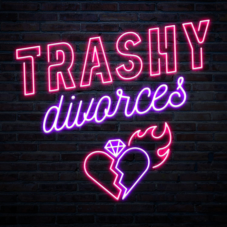 Trashy Divorces show art