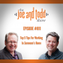 Artwork for 011. Top 5 Things To Remember When Working In Someone's Home || The Joe and Todd Show
