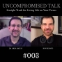 Artwork for Uncompromised Talk with Dr Oren Amitay and Ron Renaud