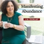 Artwork for EP20: Manifesting Abundance- Practical Applications for Business Leaders