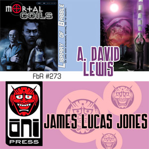 Fanboy Radio #273 - A. David Lewis & James Lucas Jones