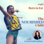 Artwork for TNC 046: Baby Nutrition, Nutrition Intuition & Born to Eat