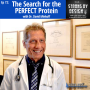 Artwork for Ep 72 The Search for the PERFECT Protein with Dr David Minkoff