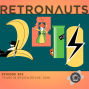 Artwork for Retronauts Episode 305: Years in Review Revue - 2010