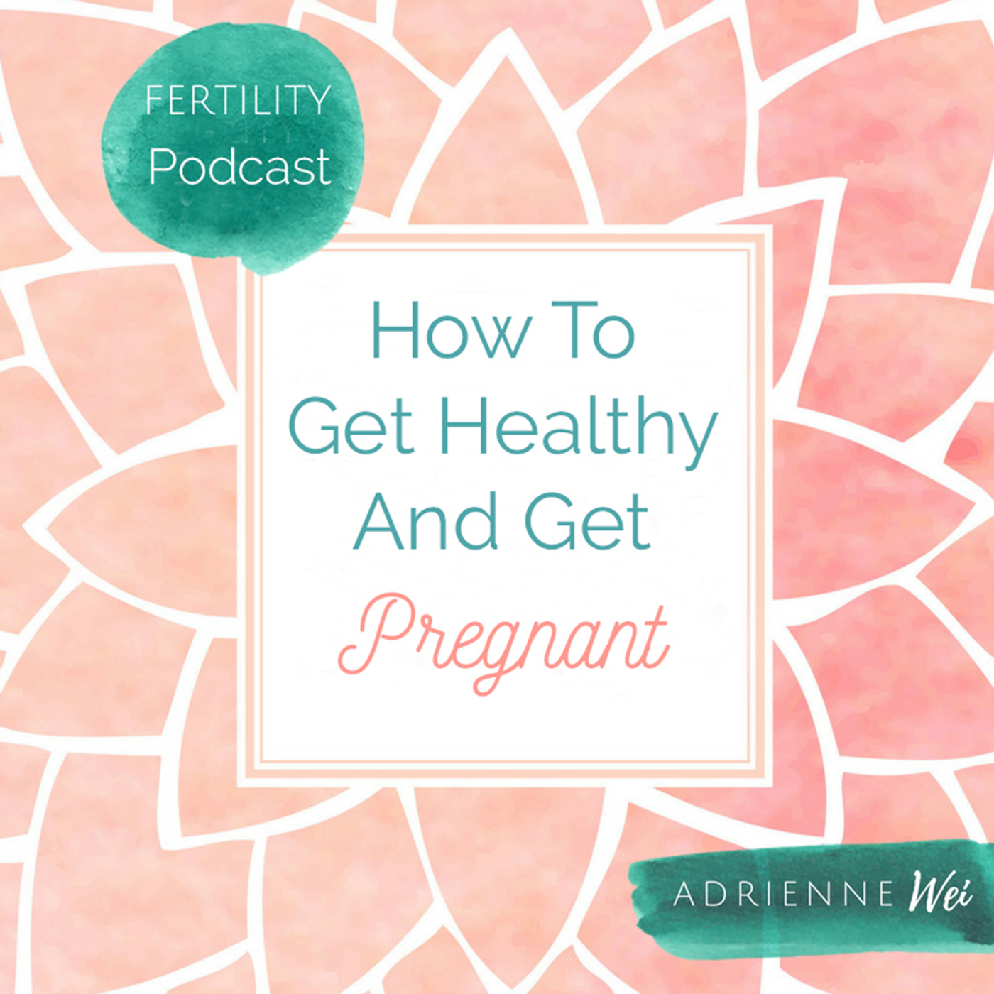 Artwork for #52: How to Use the Four Phases of The Menstrual Cycle to Boost Fertility