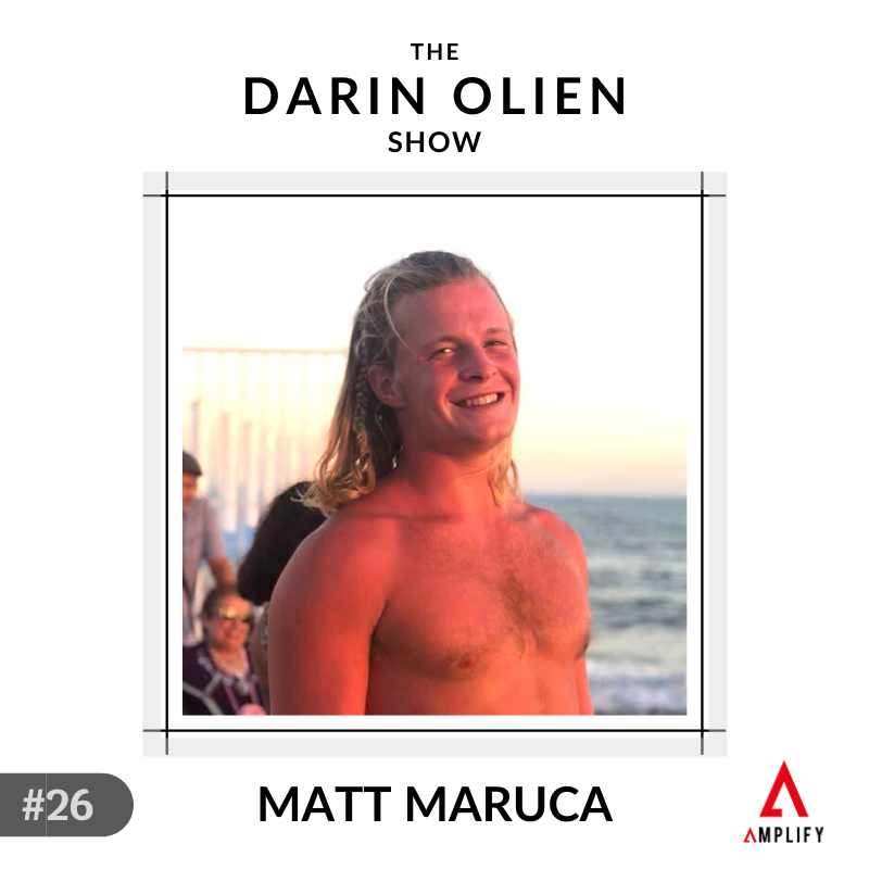 #26 Matt Maruca on Letting the Sun Back in Your Life