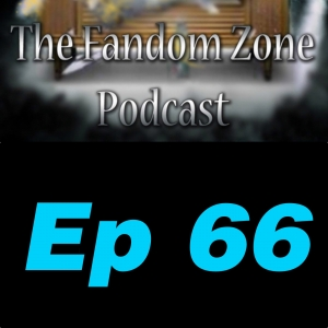 South Will Rise Again Ep 66 - The Fandom Zone