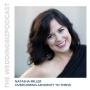Artwork for Episode 137 Natasha Miller: Overcoming Adversity To Thrive