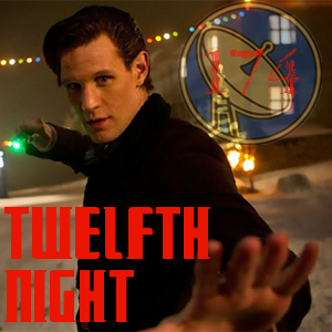 Pharos Project 174: Twelfth Night