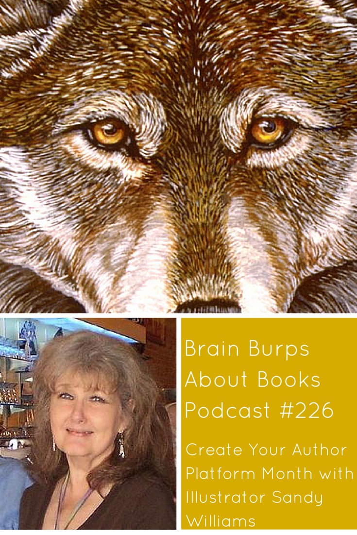 BBAB 226: Create Your Author Platform Month Closes with Illustrator Sandy Williams