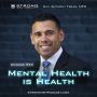 Artwork for Mental Health Is Health with Anthony Treas, MPH