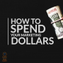Artwork for 065 How to Spend Your Book Marketing Dollars
