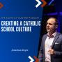 Artwork for Creating a Catholic School Culture