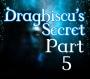 Artwork for Draghiscu's Secret Part 5
