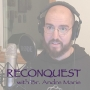 Artwork for Reconquest Episode 118: The Holy Face of Jesus