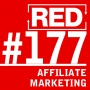 Artwork for RED 177: How To Make Money (And Promote Yourself) Using Affiliate Marketing