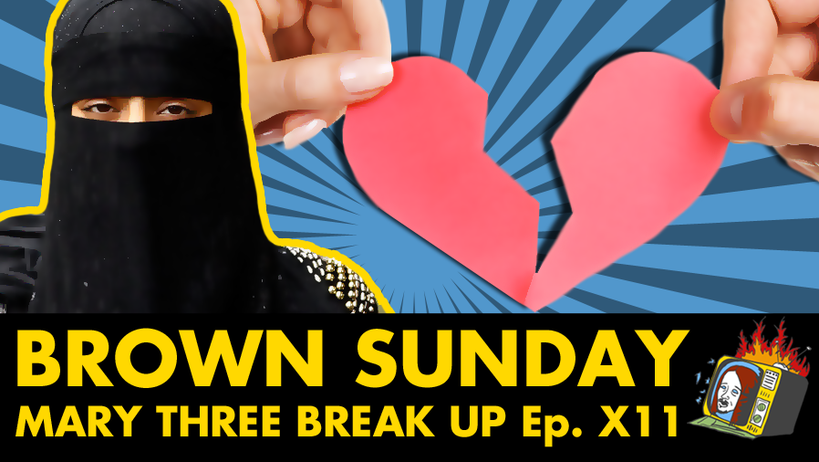Mary Three Break Up - Ep. X11 (BLACK FRIDAY, RELATIONSHIPS, BREAK UPS)