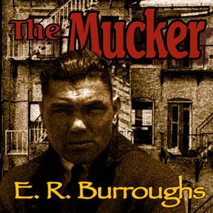 Episode 01 - The Mucker