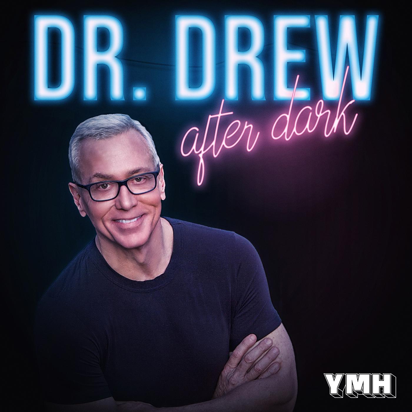 Dr. Drew After Dark show art