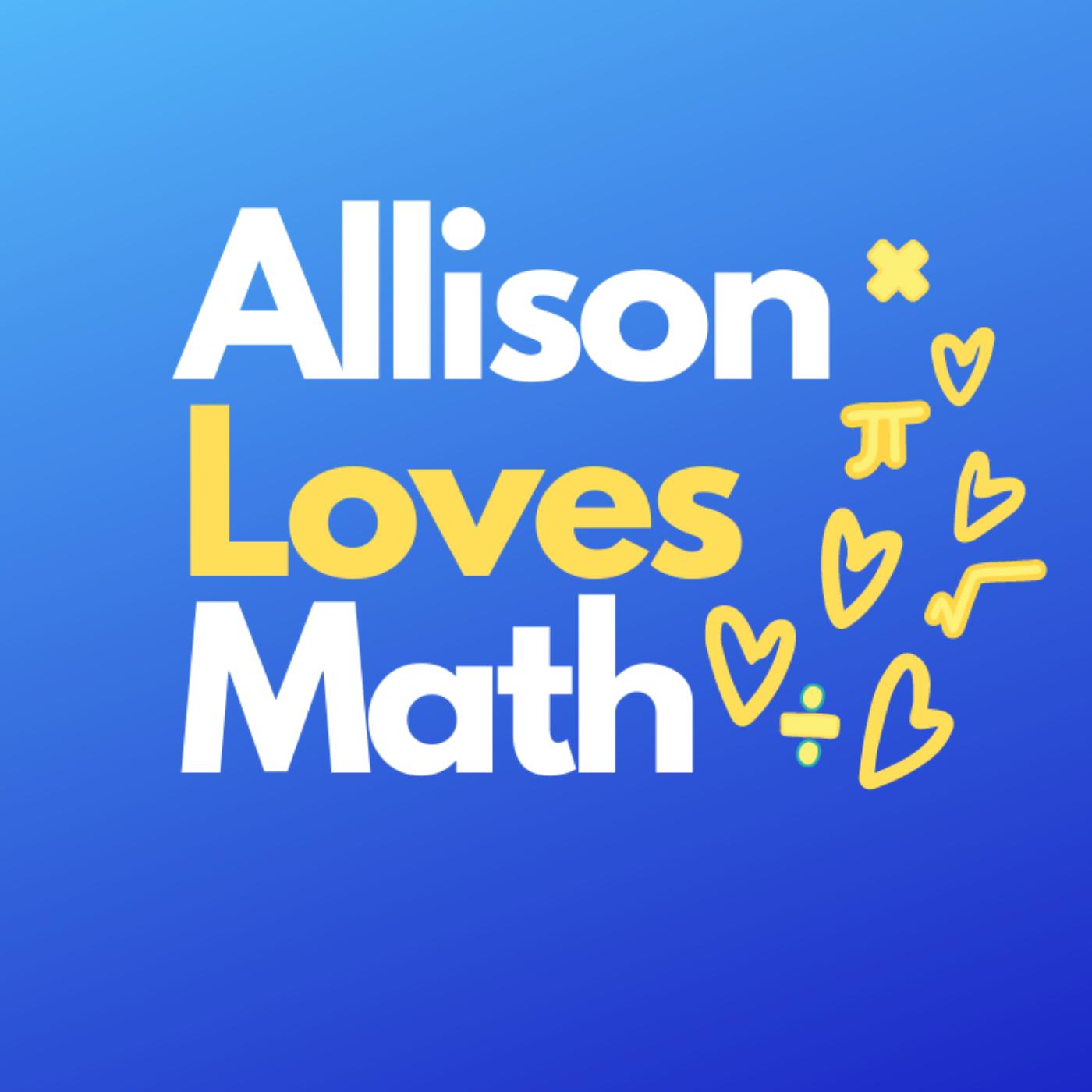 Allison Loves Math Podcast show art