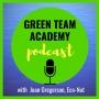 Artwork for Green Team Academy Podcast Trailer