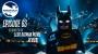 Artwork for Vol. 2/Ep. 63 - The BATMAN-ON-FILM.COM Podcast - Talkin' THE LEGO BATMAN MOVIE!