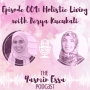 Artwork for Episode 001: Holistic Living with Derya Kucukali