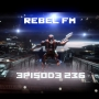Artwork for Rebel FM Episode 236 - 11/14/14