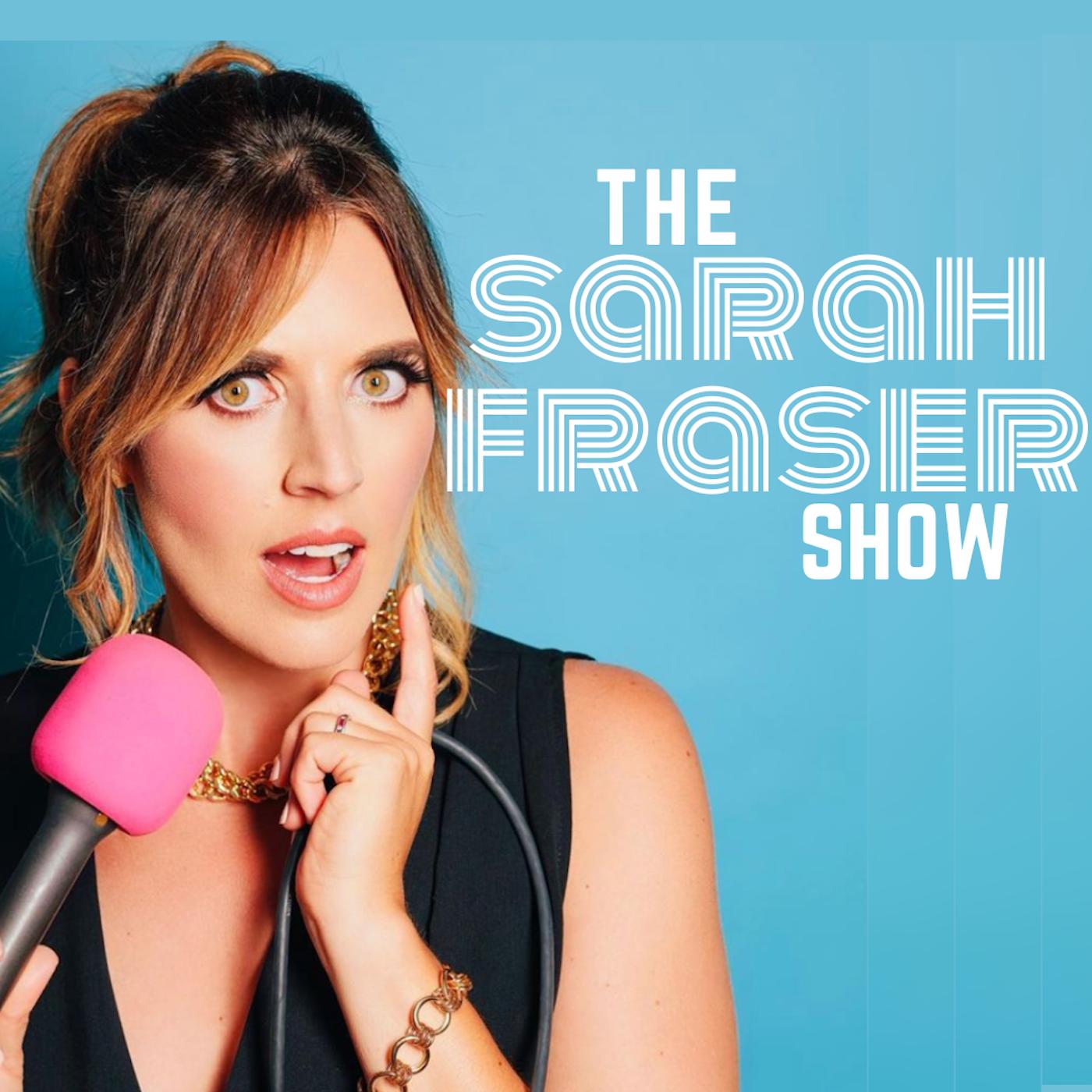 The Sarah Fraser Show show art
