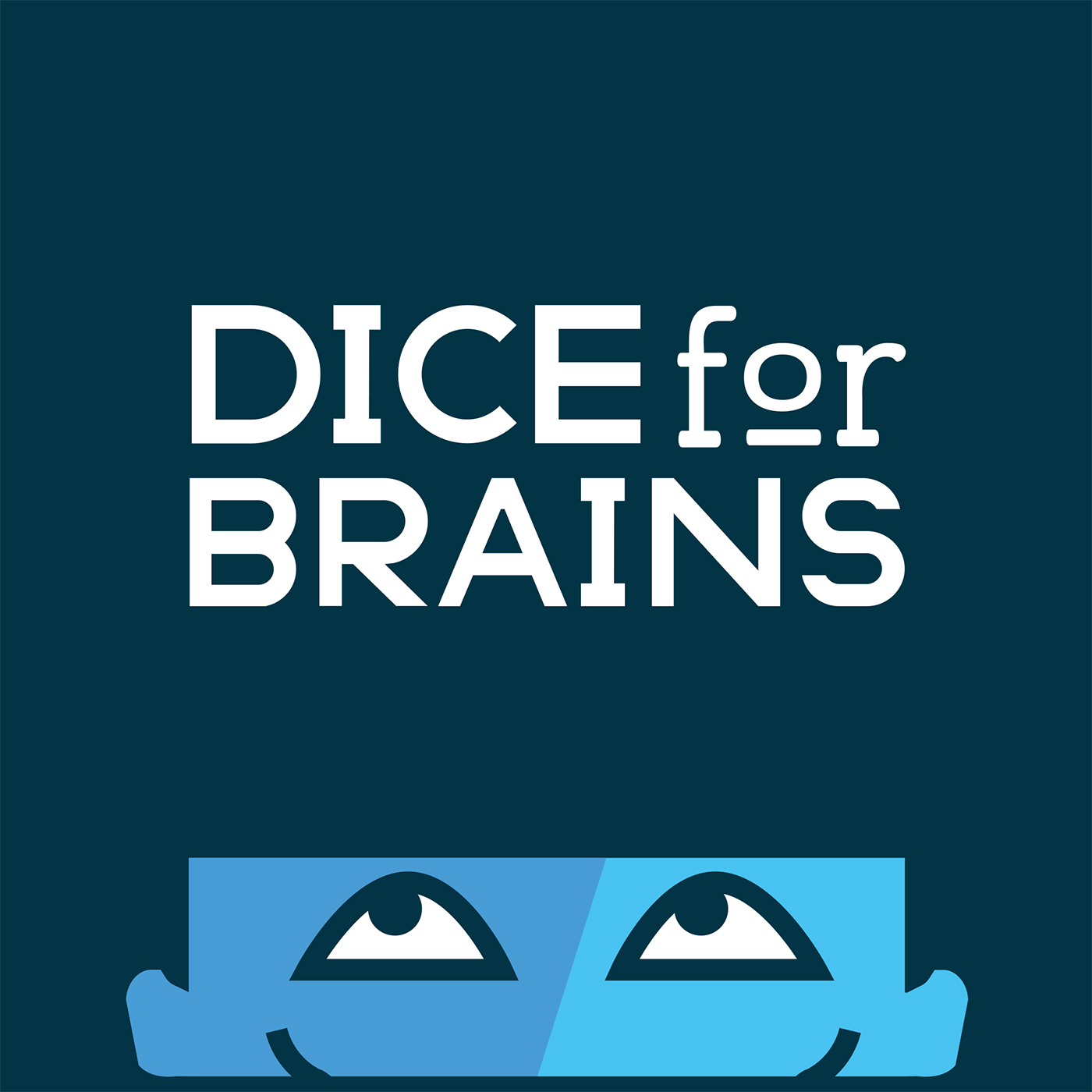 Dice For Brains Podcast show art