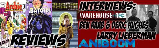 Episode 218 - Ben Raab/Deric Hughes (Warehouse 13, Living in Infamy) & Larry Lieberman (Aniboom)