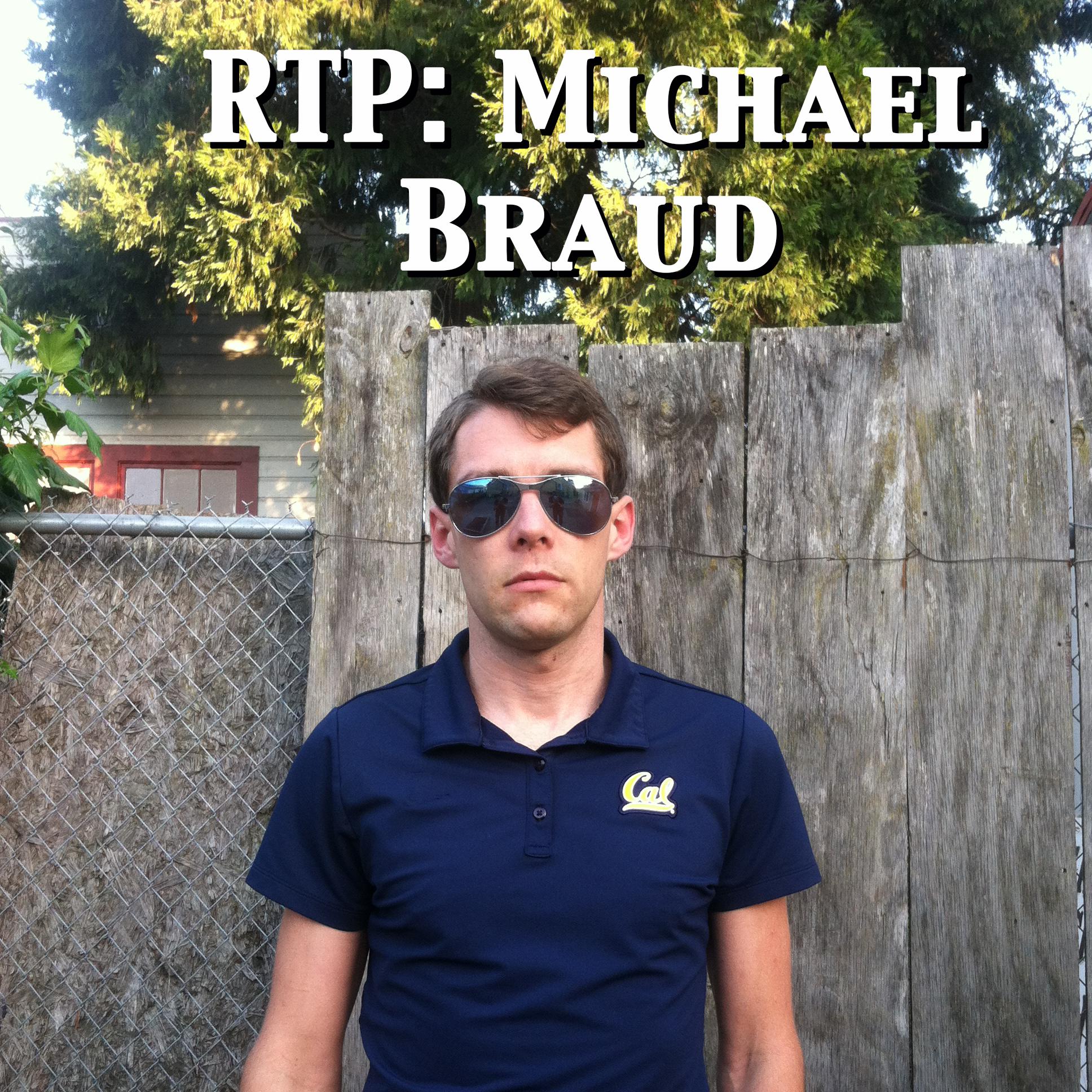 "#15: Michael ""Gumby"" Braud"