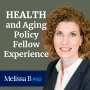 Artwork for EP02: Health and Aging Policy Fellow Experience
