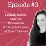 Artwork for Ep.3: Coach to Pro Athletes & Founder of Blazen Systems - Michelle Blasen