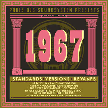 Paris DJs Soundsystem presents 1967 - Standards, Versions and Revamps Vol.8