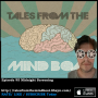 Artwork for #095 Tales From The Mind Boat - Midnight Screening