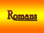 Bible Institute: Romans - Class #2