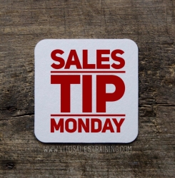 Sales Tip Monday - Can You Deliver Hard Dollar Value?